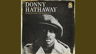 The Closer I Get To You (with Donny Hathaway)