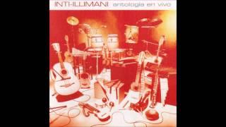 Inti Illimani - Antología en vivo - Álbum completo (2001)