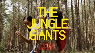 The Jungle Giants - Heavy Hearted (OFFICIAL)