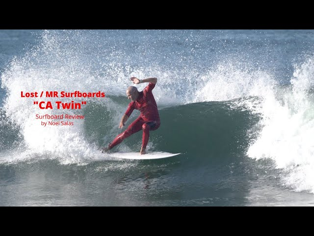 "Lost / MR ""California  Twin"" Surfboard Review by Noel Salas Ep.94"