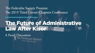Click to play: Panel One: The Future of Administrative Law After Kisor