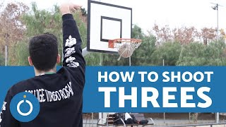 How to Shoot THREE POINTERS in BASKETBALL - Tutorial