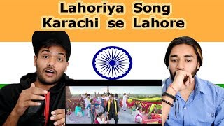 Indian Reaction On Lahoriya Song   Karachi Se Lahore   Swaggy D