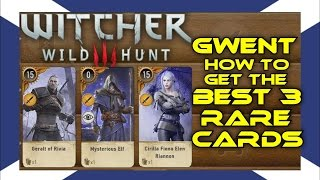 The Witcher 3: BEST 3 Rare Cards (GWENT)