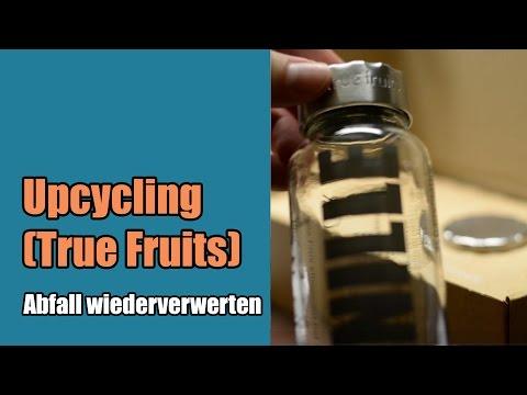 Upcycling (mit True Fruits) | Abfall wiederverwerten