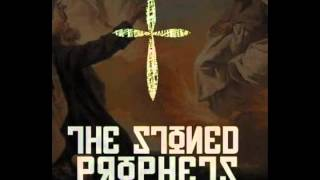 Stoned Prophets - Ignorance is Bliss
