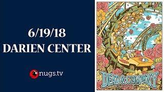 Dead & Company: Live from Darien Lake, NY 6/19/18 Set II Opener