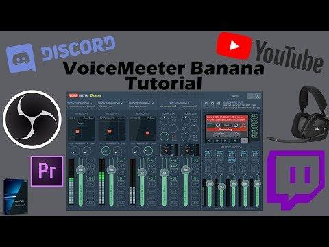 How To Setup Voicemeeter Banana Correctly!! (2018