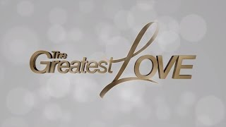 The Greatest Love Trailer