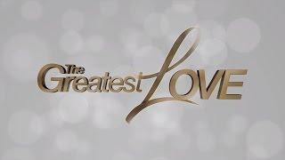 The Greatest Love Trailer