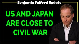Benjamin Fulford 2020 — US AND JAPAN ARE CLOSE TO CIVIL WAR