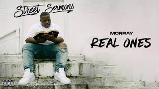 Morray - Real Ones (Official Audio)