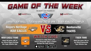 GOTW: Softball - Heritage at Bentonville 05-02-17