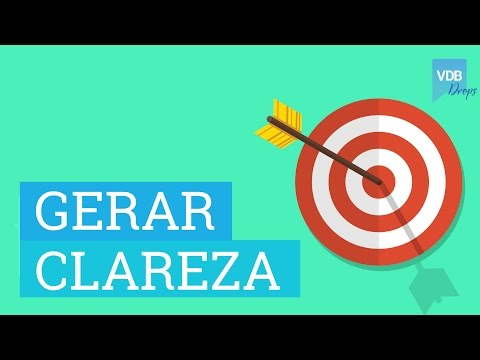 Como Gerar Clareza | #VdBDrops