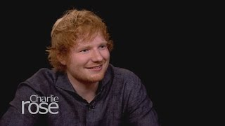 Ed Sheeran on Charlie Rose - The Full Interview  (Oct. 2, 2015)   Charlie Rose