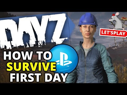 DAYZ PS4 Gameplay - How To Survive The First DAY