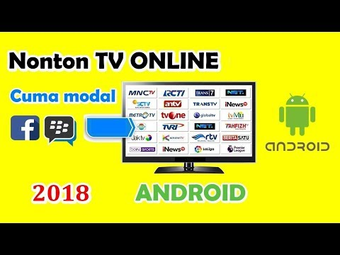 Viral 2018!! Cara Nonton TV di Android GRATIS TANPA Pulsa/Wifi/Flash WORK 100 % #InspirationTODAY