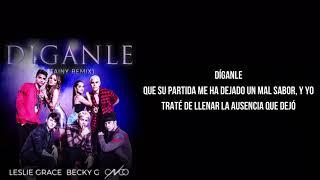 Leslie Grace, Becky G & Cnco - Díganle