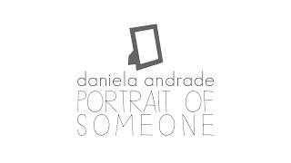 Portrait of Someone - Daniela Andrade | Cover
