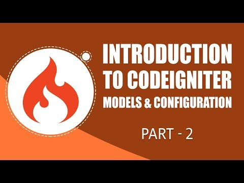 CodeIgniter Framework | Models \u0026 Configuration | Part 2 | Eduonix