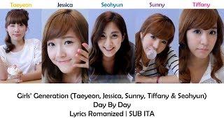 Girls' Generation - Day By Day [Lyrics Romanized | SUB ITA]