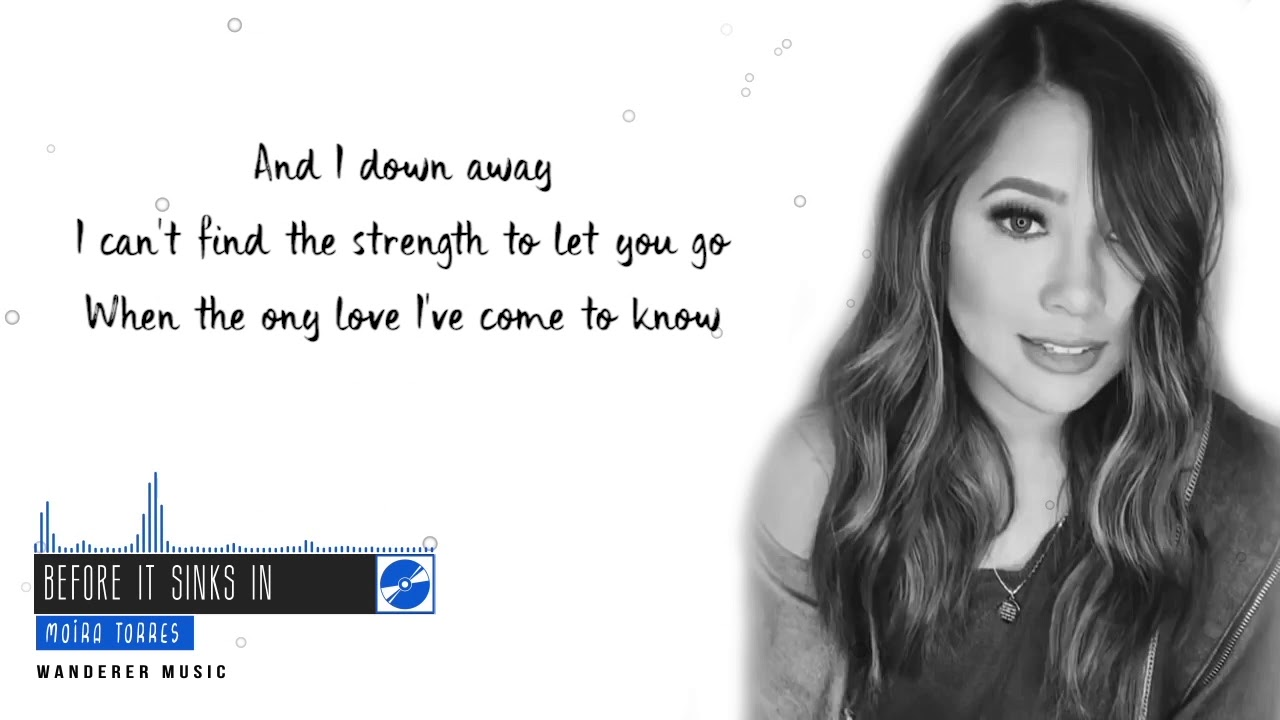 Before It Sinks In Lyrics - Moira Dela Torre ...