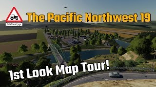 The Pacific Northwest 19, 1st Look Map Tour! Farming Simulator 19, PS4, New to Console!