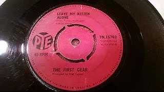 First Gear (Jimmy Page) - Leave My Kitten Alone, Very Rare UK single on Pye £200 `Led Zeppelin`