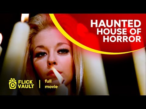 Haunted House of Horror | Full HD Movies For Free | FlickVault