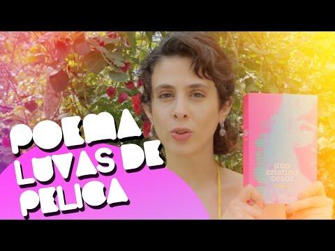 [Poema] Luvas de Pelica - Ana Cristina César