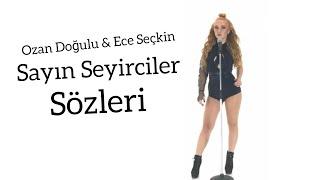 Ozan Doğulu Ft. Ece Seçkin - Sayın Seyirciler (Sözleri - Lyrics)