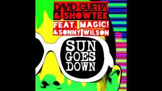 David Guetta & Showtek - Sun Goes Down ft. MAGIC! & Sonny Wilson [OUT NOW]