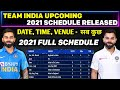 Indian Cricket Team Upcoming Series 2021   Team India 2021 Schedule, Team India Upcoming Series 2021