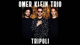 Omer Klein Trio   Tripoli