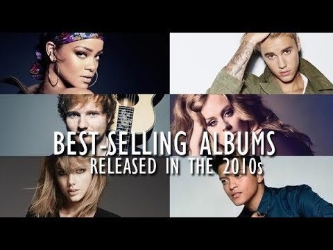 Best-selling Albums Released in the 2010s
