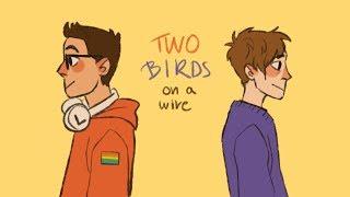 Two Birds [Boyf Riends PV   Be More Chill]