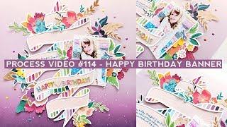 Process Video #114 - Happy Birthday Banner