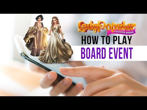 How to play board event in Lady Popular?
