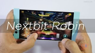 Nextbit Robin Smartphone Gaming Review the Hot One!