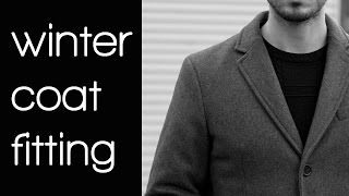 How a Winter Coat Should Fit | Men's Winter Fashion 2017