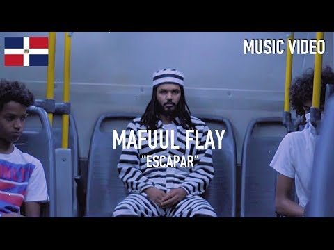 Mafuul Flay - Escapar [ Music Video ]