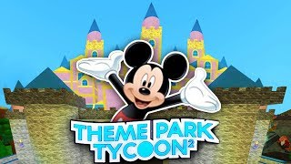Insane DISNEYLAND Park in Theme Park Tycoon 2!! - Roblox