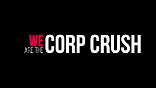 CorpCrush - Video - 1