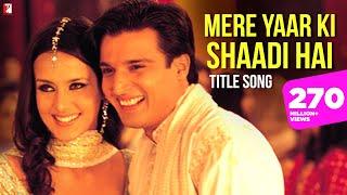 Mere Yaar Ki Shaadi Hai Title Song | Jimmy Shergill, Sanjana