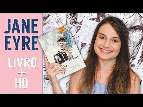 Jane Eyre - O Clássico de Charlotte Brontë e a Releitura em HQ