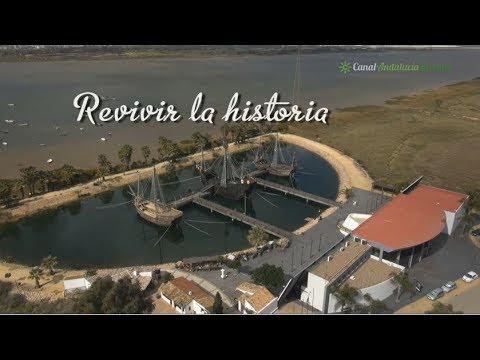 Palos de la Frontera, La Rábida y Moguer, revivir la historia. Huelva