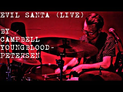 Campbell Youngblood-Petersen - Evil Santa