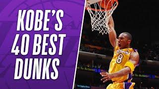 Kobe Bryant's Best 40 Dunks Of His NBA Career!
