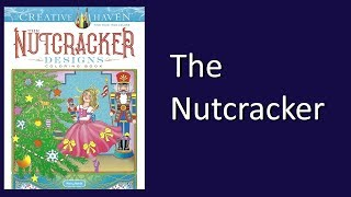 Coloring Book Flip Through: The Nutcracker Designs By Creative Haven