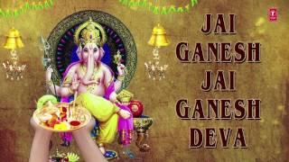 Ganesh Aarti, JAI GANESH DEVA by Anuradha Paudwal I Full Audio Song - GANESH